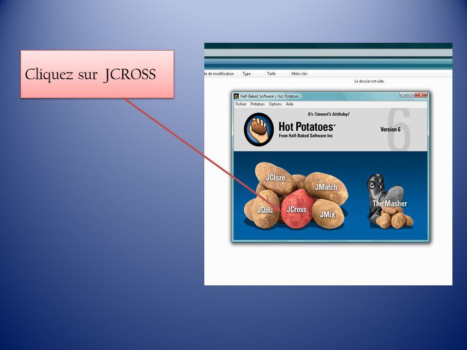 Cliquez sur JCROSS