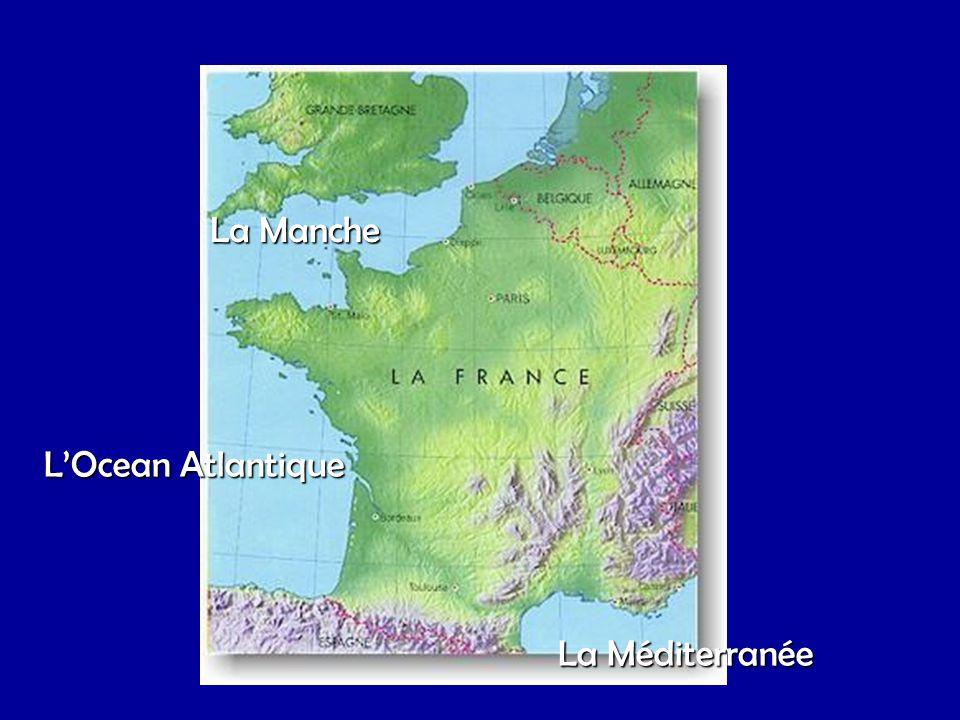 L'Ocean Atlantique La Manche La Méditerranée