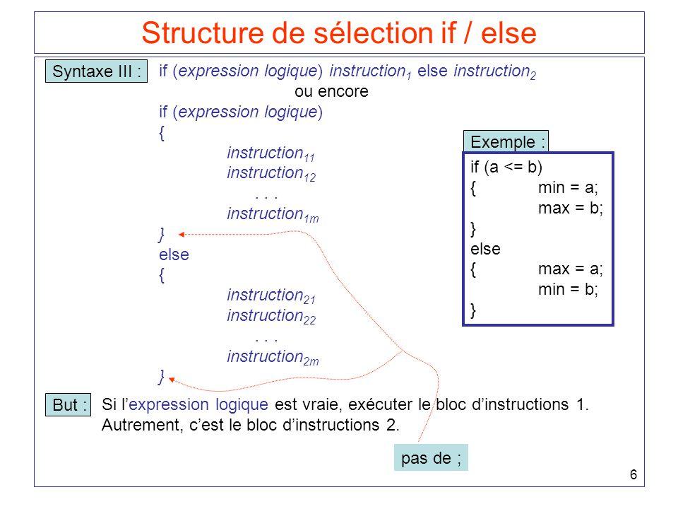 7 Structure de sélection if / else : exemple simple 1.