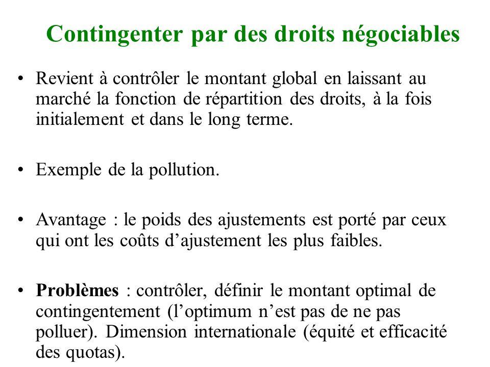 Interdire ou obliger •Interdire certaines activités polluantes (où les délocaliser : équilibre coûts-bénéfices).
