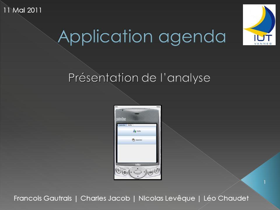 Francois Gautrais | Charles Jacob | Nicolas Levêque | Léo Chaudet 11 Mai 2011 1