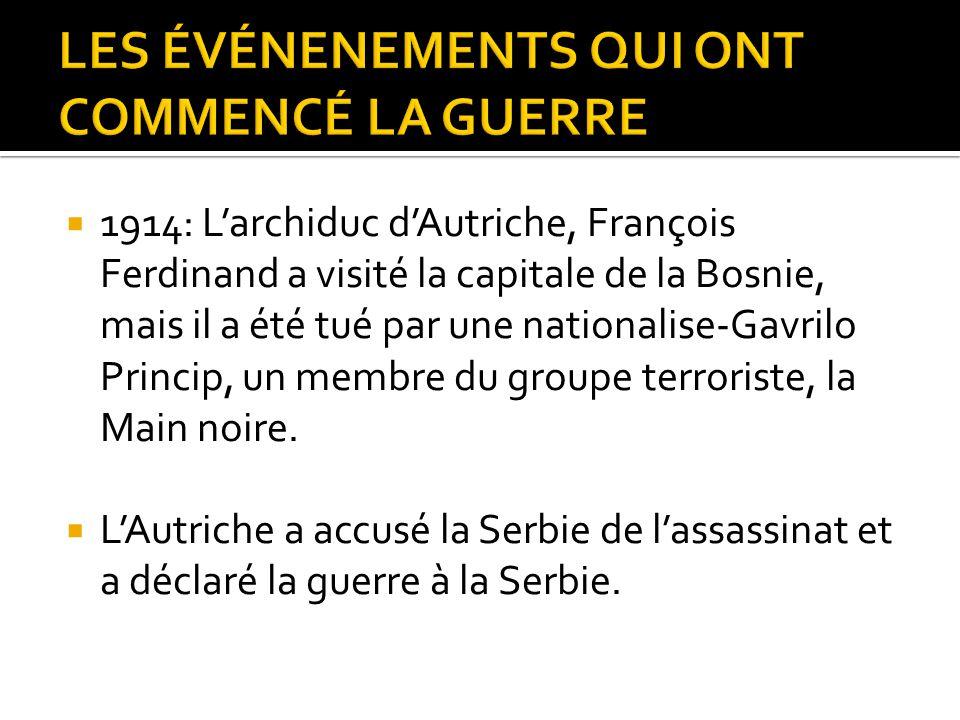  1914: L'archiduc d'Autriche, François Ferdinand a visité la capitale de la Bosnie, mais il a été tué par une nationalise-Gavrilo Princip, un membre