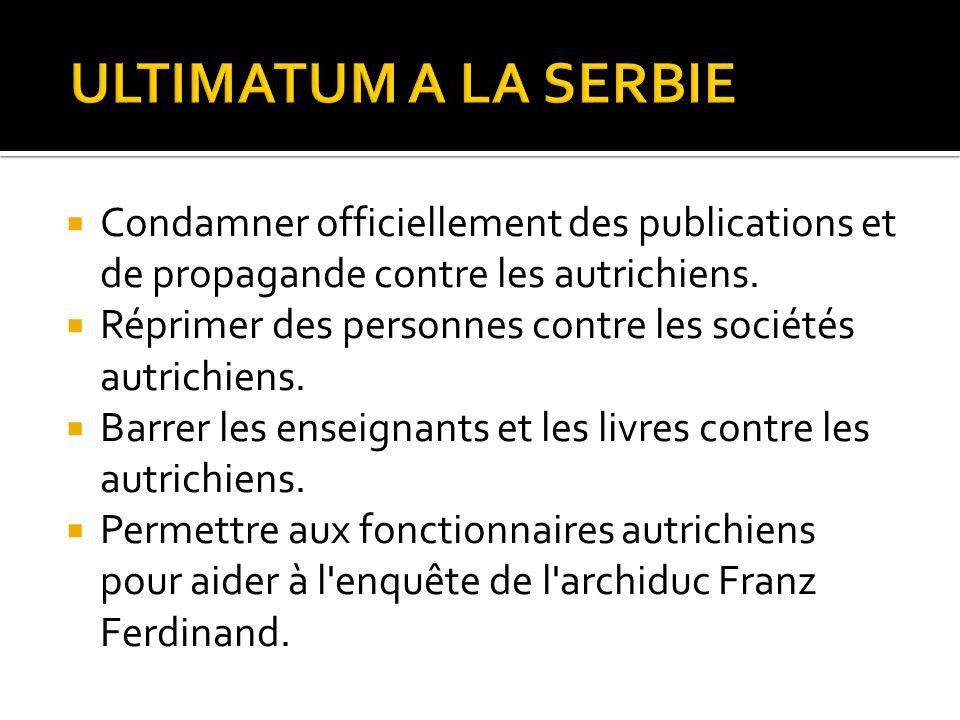  Condamner officiellement des publications et de propagande contre les autrichiens.  Réprimer des personnes contre les sociétés autrichiens.  Barre