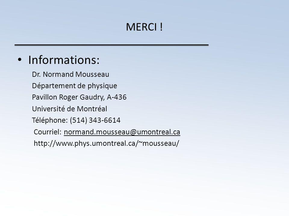 MERCI . • Informations: Dr.
