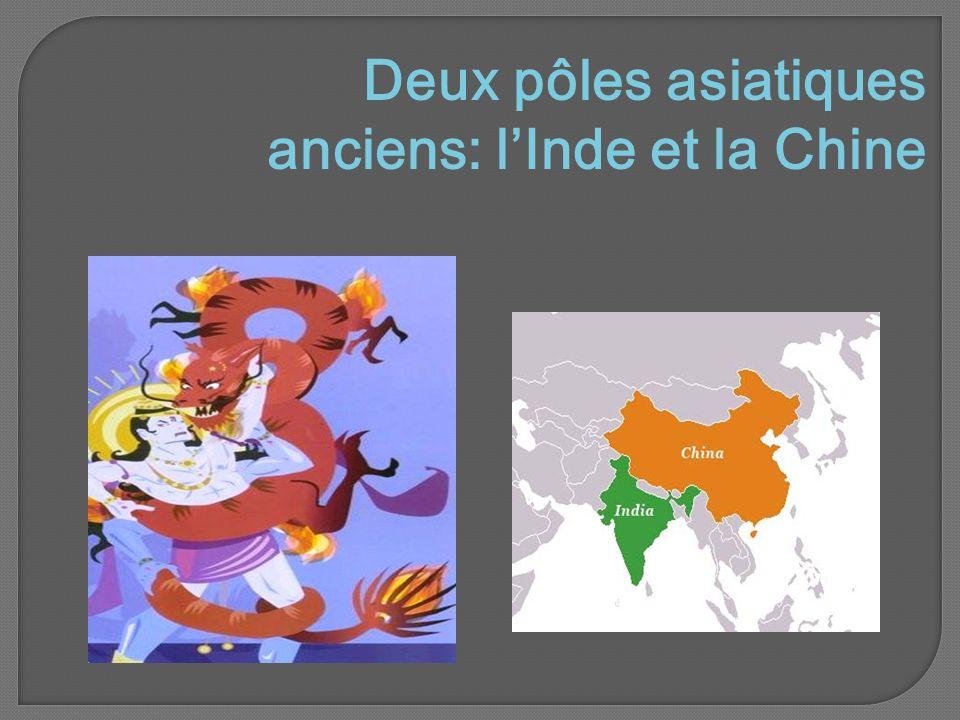 Deux pôles asiatiques anciens: l'Inde et la Chine 14 septembre 201014 septembre 2010