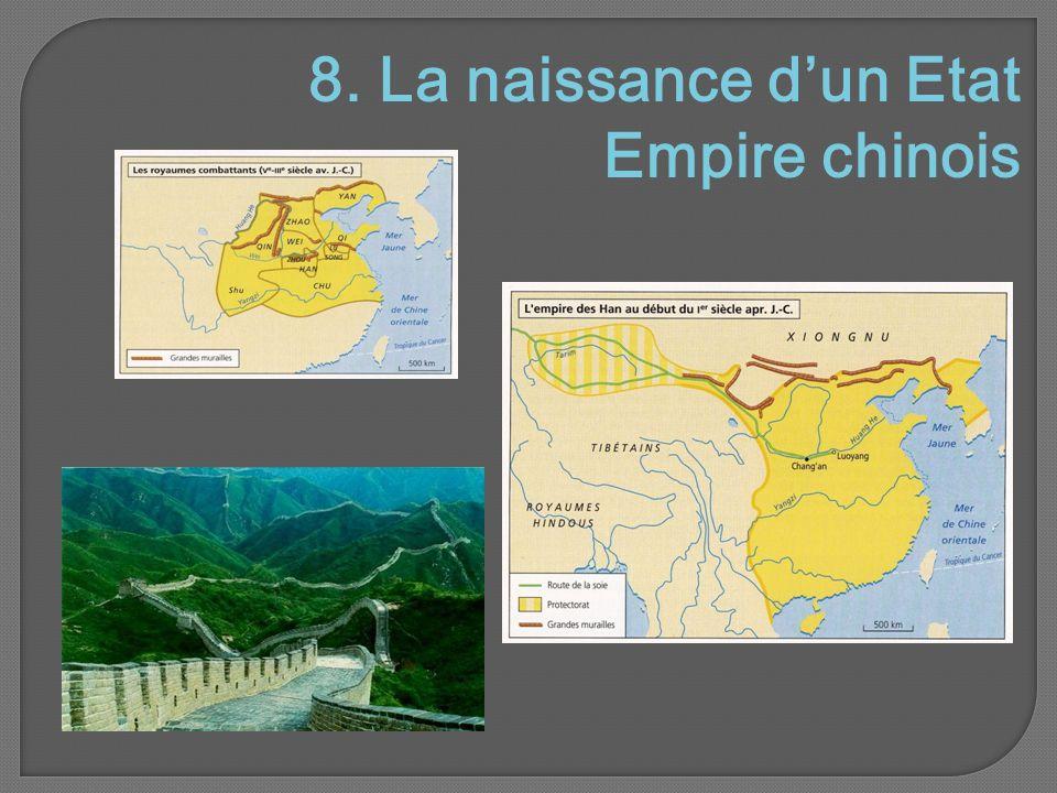 8. La naissance d'un Etat Empire chinois