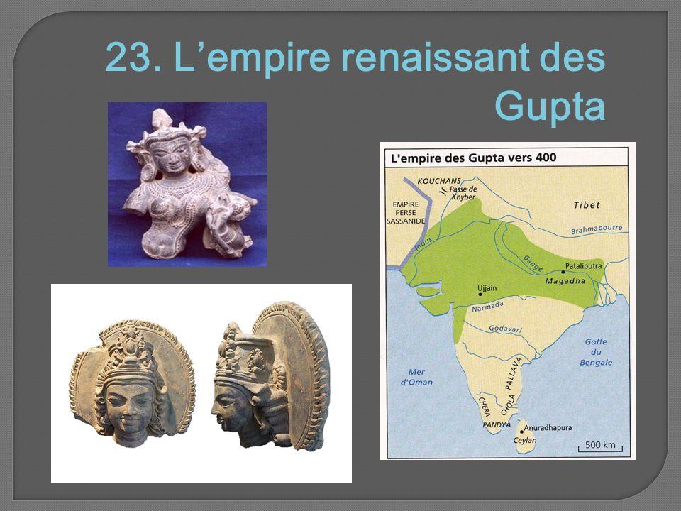 23. L'empire renaissant des Gupta