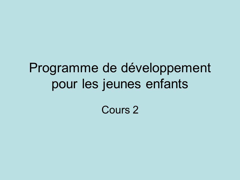 Programme de développement pour les jeunes enfants Cours 2