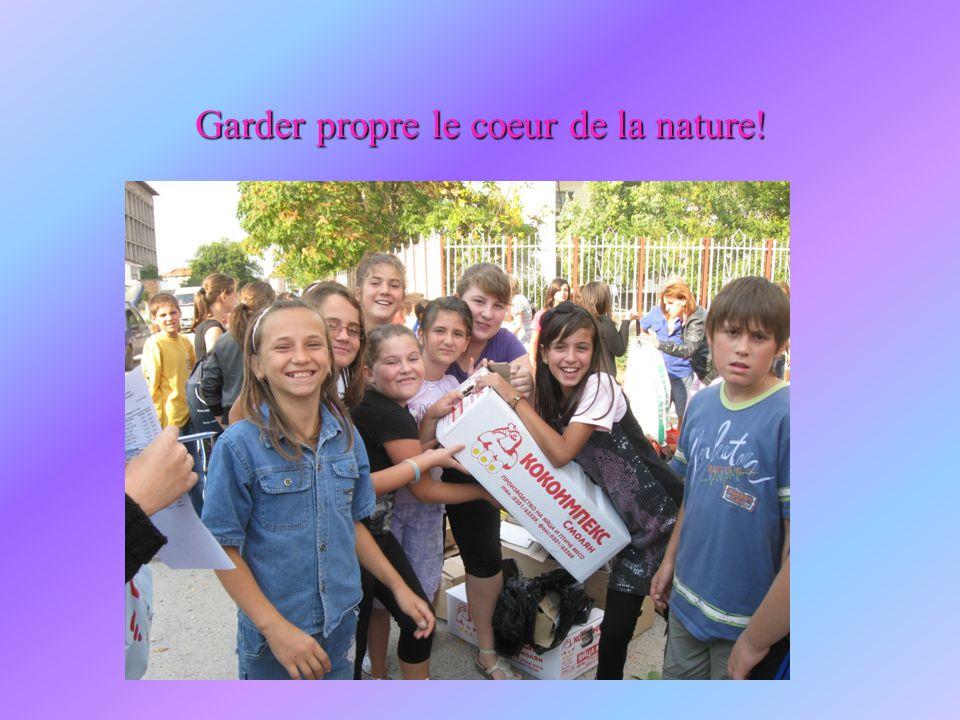 Garder propre le coeur de la nature!