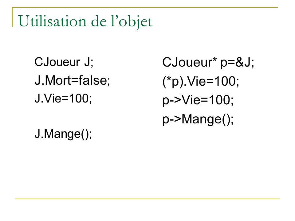 Constructeur – destructeur  Initialisation des données : on veut qu'à la création de la variable notre joueur soit vivant sans avoir besoin de le dire .