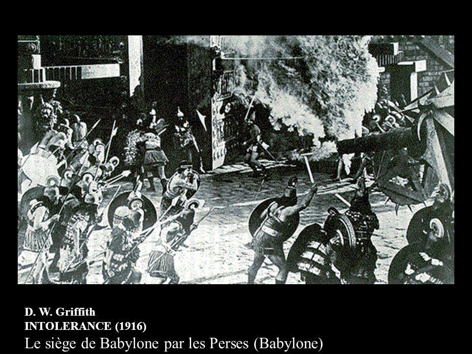 D. W. Griffith INTOLERANCE (1916) Le siège de Babylone par les Perses (Babylone)