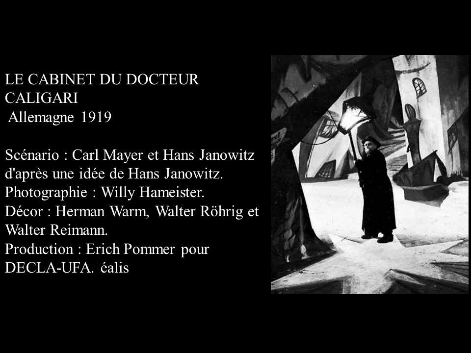 LE CABINET DU DOCTEUR CALIGARI Allemagne 1919 Scénario : Carl Mayer et Hans Janowitz d'après une idée de Hans Janowitz. Photographie : Willy Hameister