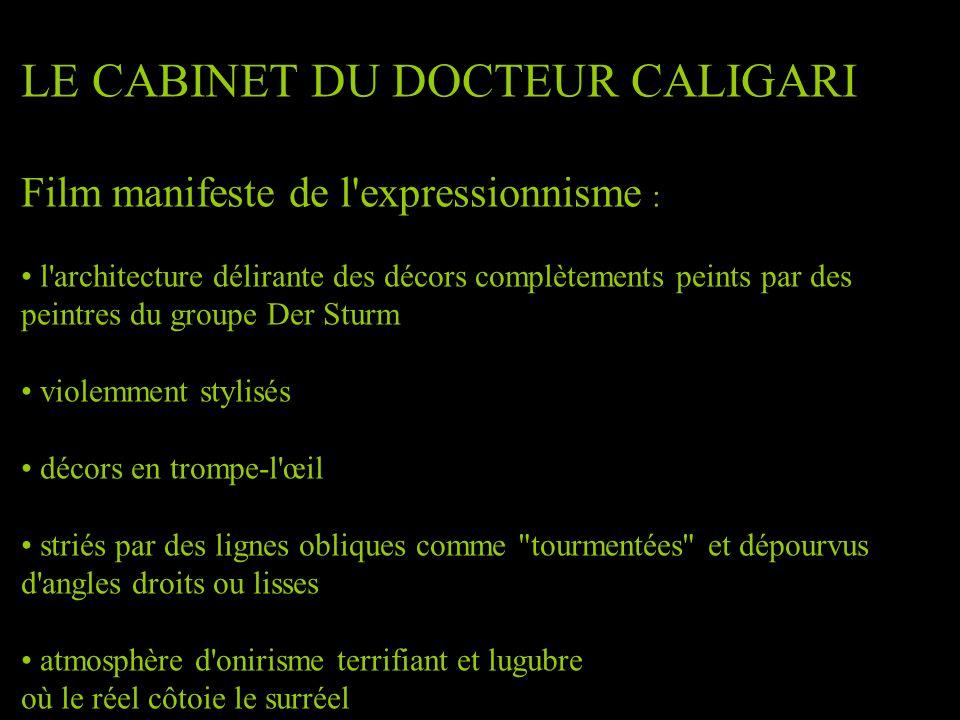 LE CABINET DU DOCTEUR CALIGARI Film manifeste de l'expressionnisme :: maquillages et gestuelle • l'architecture délirante des décors complètements pei
