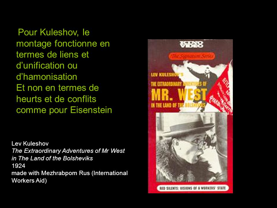 Lev Kuleshov The Extraordinary Adventures of Mr West in The Land of the Bolsheviks 1924 made with Mezhrabpom Rus (International Workers Aid) Pour Kule