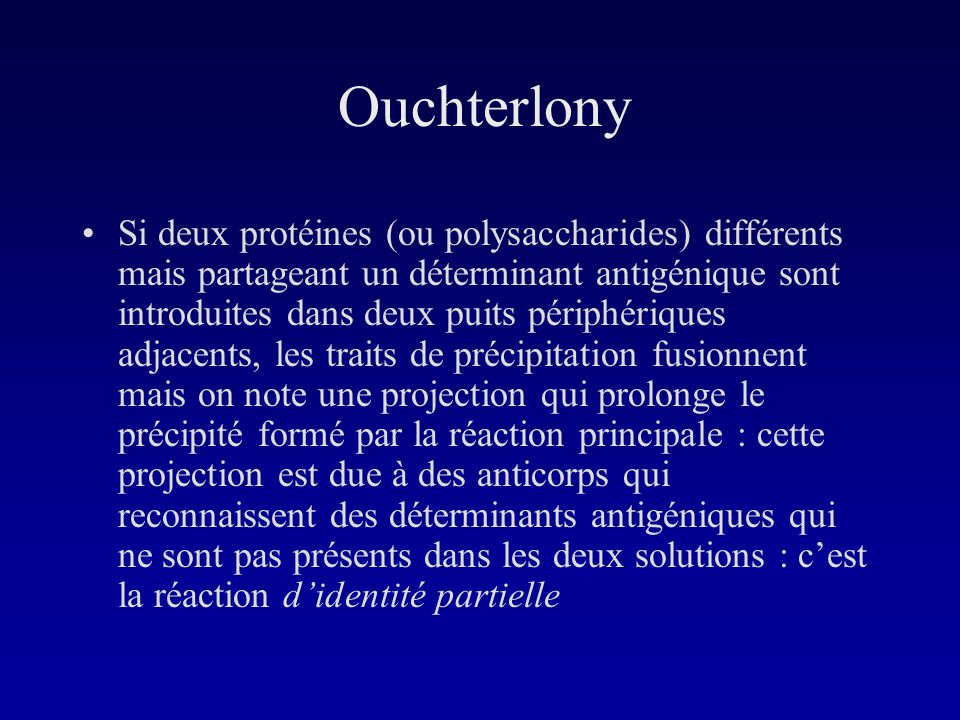 - F(ab) -  chains -  chains - Fc from IgG with  chains - A mixture of  heavy and  chains -  chains Quizz: Ouchterlony