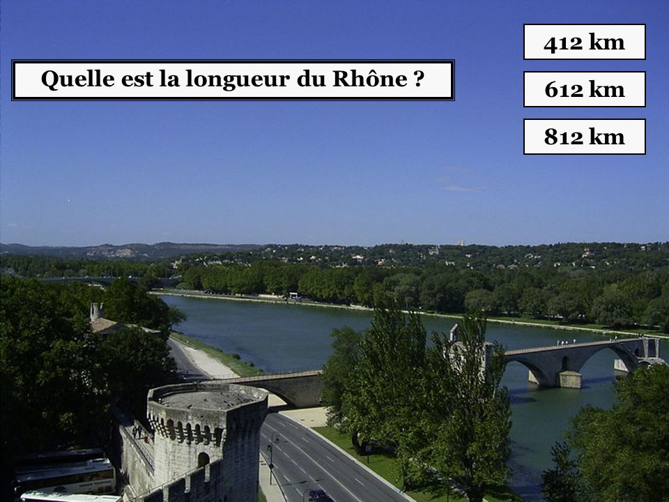Quelle est la longueur du Rhône ? 412 km 612 km 812 km