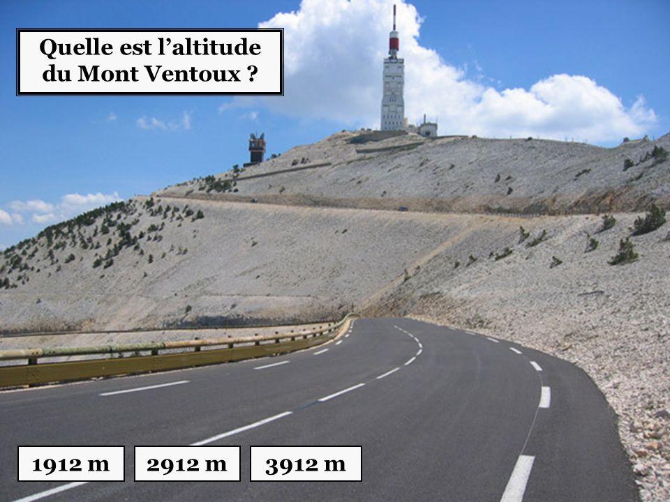 Quelle est l'altitude du Mont Ventoux ? 1912 m2912 m3912 m