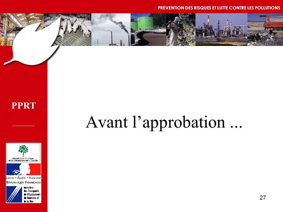 PPRT MEDD/DPPR/SEI - MTETM/DGUHC 27 Avant l'approbation...