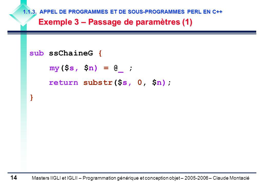 Masters IIGLI et IGLII – Programmation générique et conception objet – 2005-2006 – Claude Montacié 14 1.1.3.