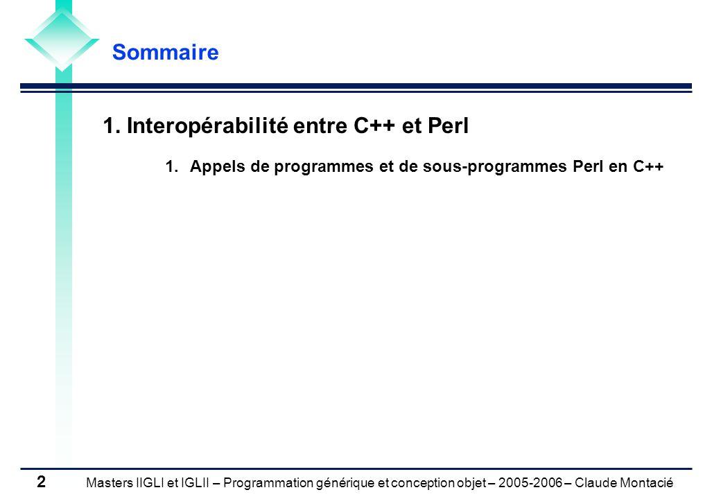 Masters IIGLI et IGLII – Programmation générique et conception objet – 2005-2006 – Claude Montacié 2 1.