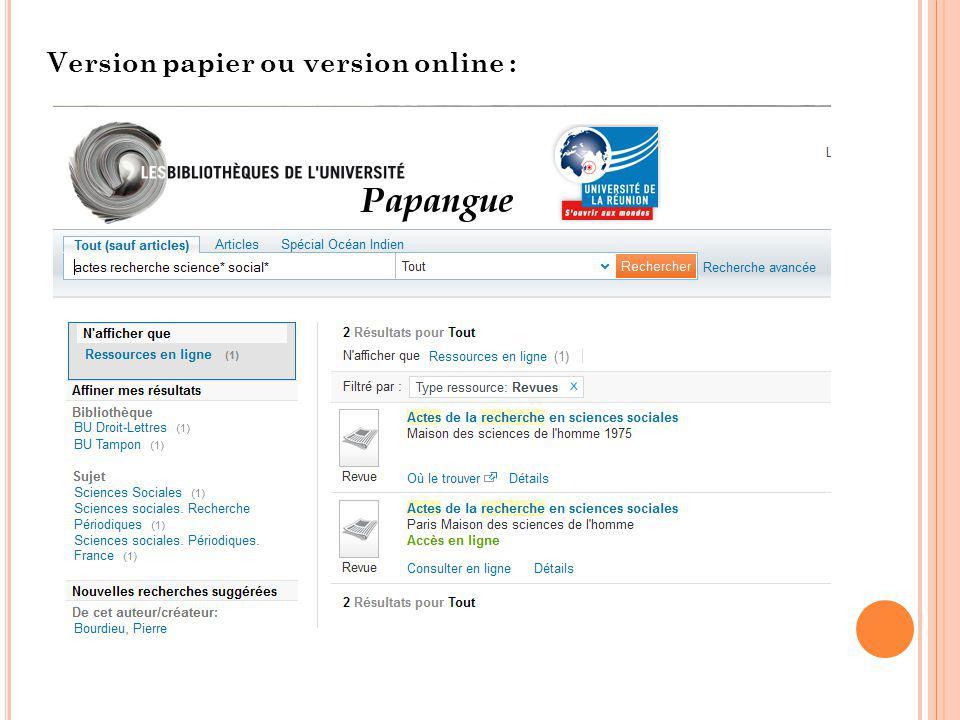 Version papier ou version online :