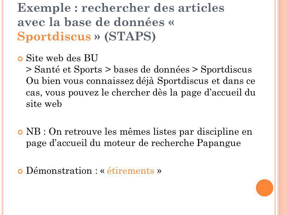 Exemple : rechercher des articles avec la base de données « Sportdiscus » (STAPS) Site web des BU > Santé et Sports > bases de données > Sportdiscus O