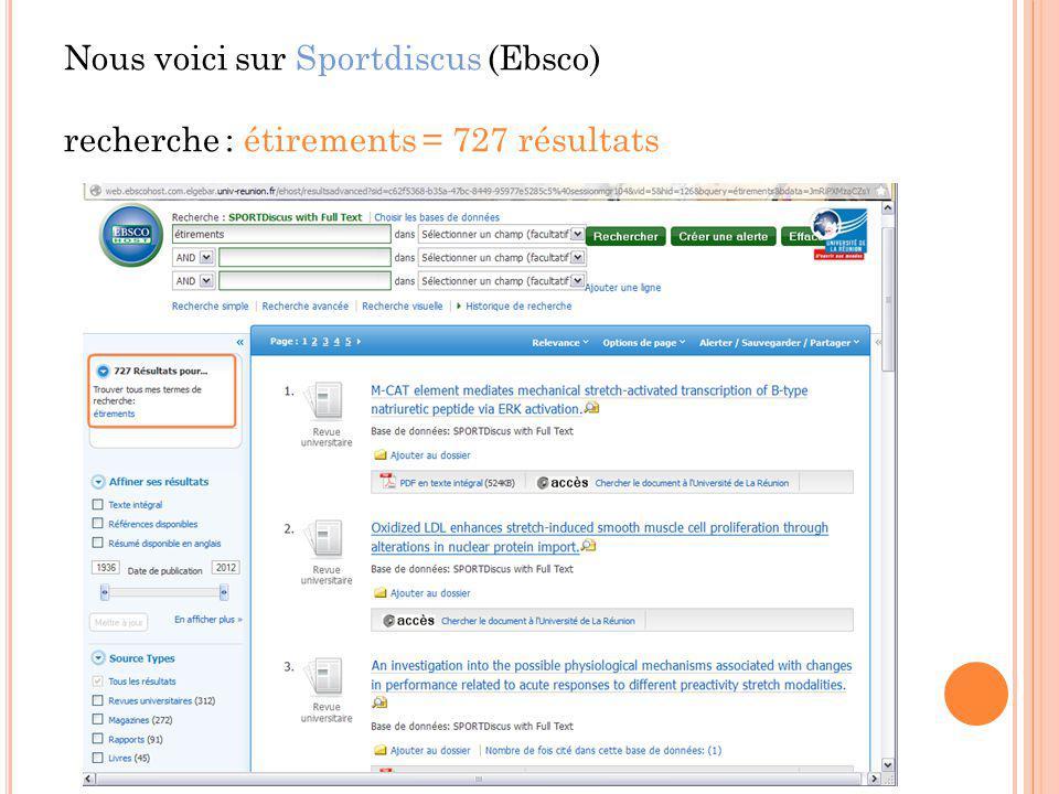 Nous voici sur Sportdiscus (Ebsco) recherche : étirements = 727 résultats