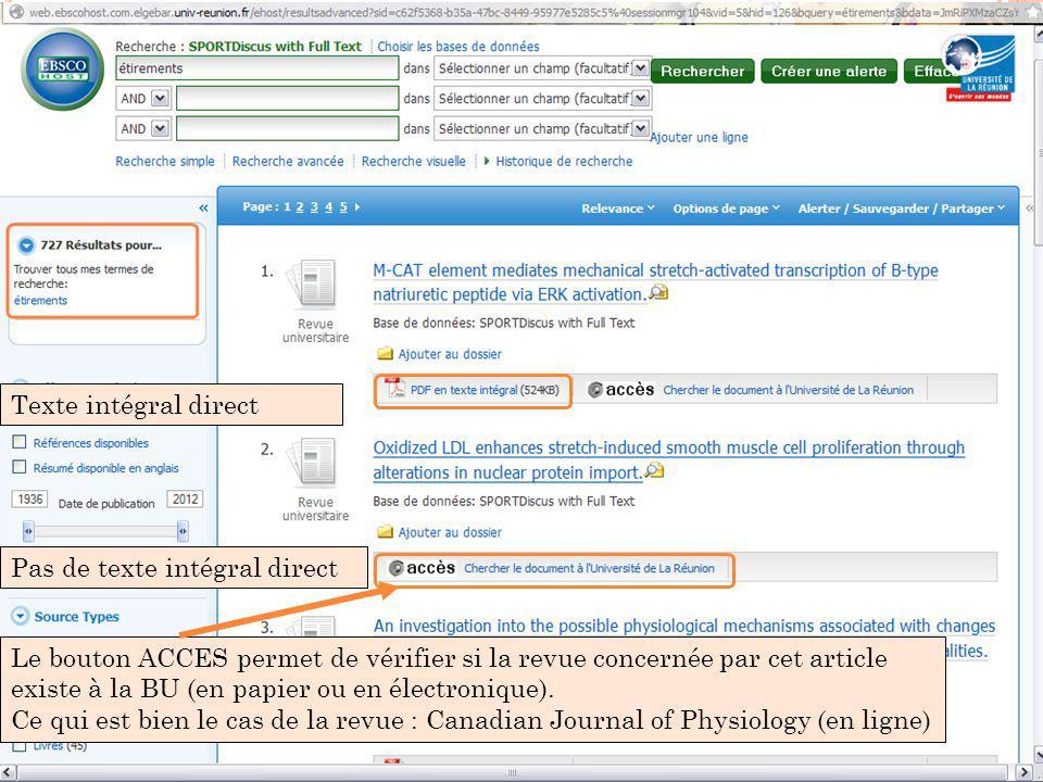 Pas de texte intégral direct Le bouton ACCES permet de vérifier si la revue concernée par cet article existe à la BU (en papier ou en électronique).