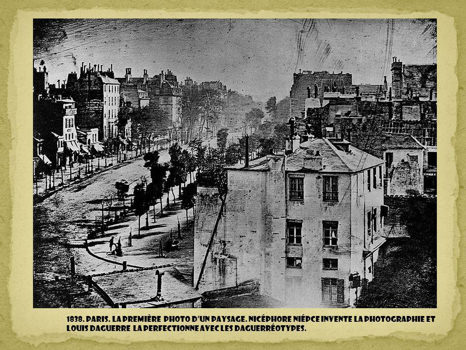 1838.Paris. la première photo d'un paysage.