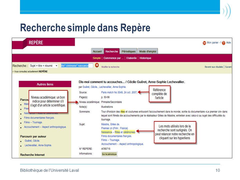 Bibliothèque de l Université Laval10 Recherche simple dans Repère
