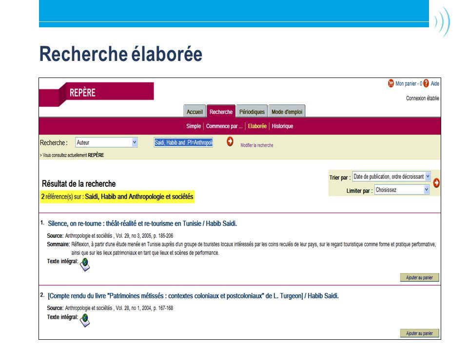 Bibliothèque de l Université Laval19 Recherche élaborée