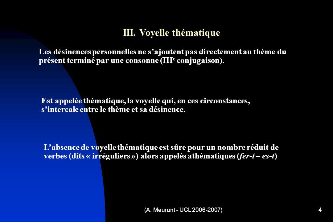 (A. Meurant - UCL 2006-2007)4 III.