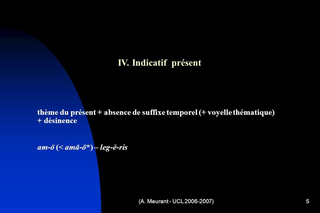 (A. Meurant - UCL 2006-2007)5 IV.