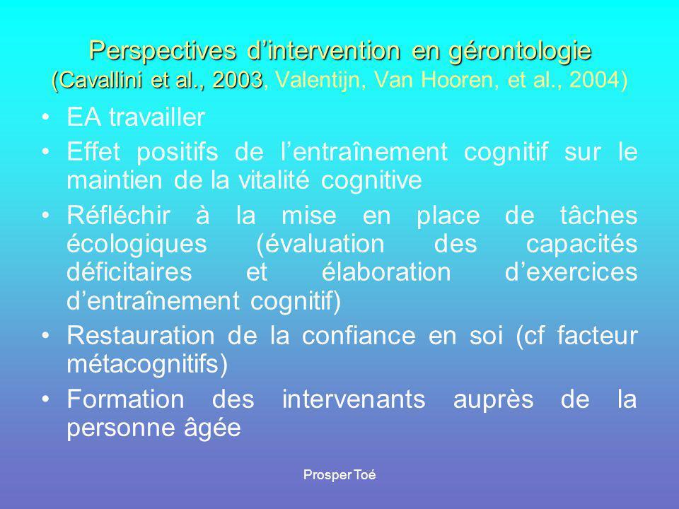 Prosper Toé Perspectives d'intervention en gérontologie (Cavallini et al., 2003 Perspectives d'intervention en gérontologie (Cavallini et al., 2003, V
