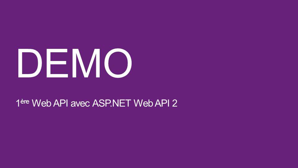 DEMO 1 ère Web API avec ASP.NET Web API 2