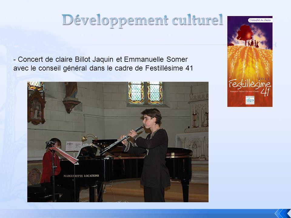 - Concert de claire Billot Jaquin et Emmanuelle Somer avec le conseil général dans le cadre de Festillésime 41