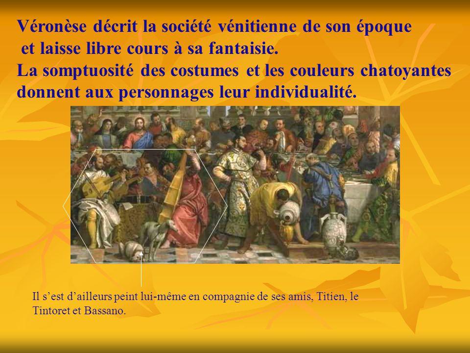 Véronèse décrit la société vénitienne de son époque et laisse libre cours à sa fantaisie. La somptuosité des costumes et les couleurs chatoyantes donn