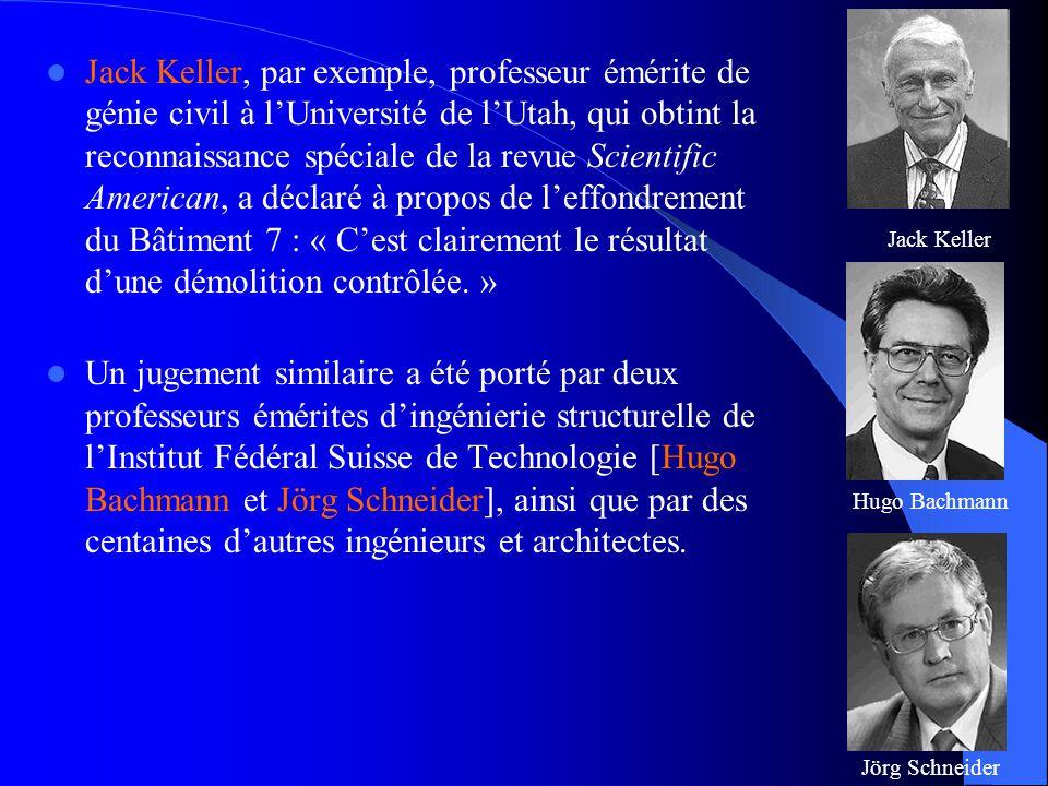  Jack Keller, par exemple, professeur émérite de génie civil à l'Université de l'Utah, qui obtint la reconnaissance spéciale de la revue Scientific A
