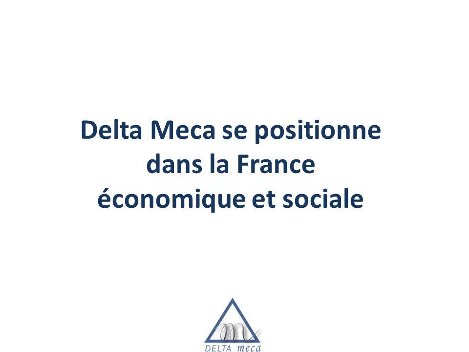 Delta Meca se positionne dans la France économique et sociale
