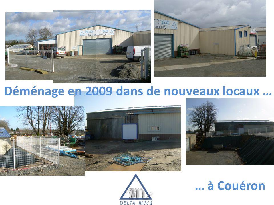 Déménage en 2009 dans de nouveaux locaux … … à Couéron
