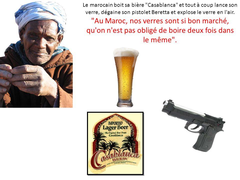 Un marocain, un turc et un alsacien sont dans un bar en train de boire une bière.