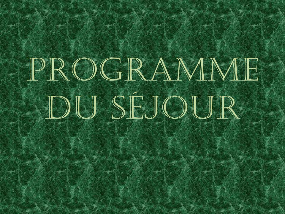Programme du séjour