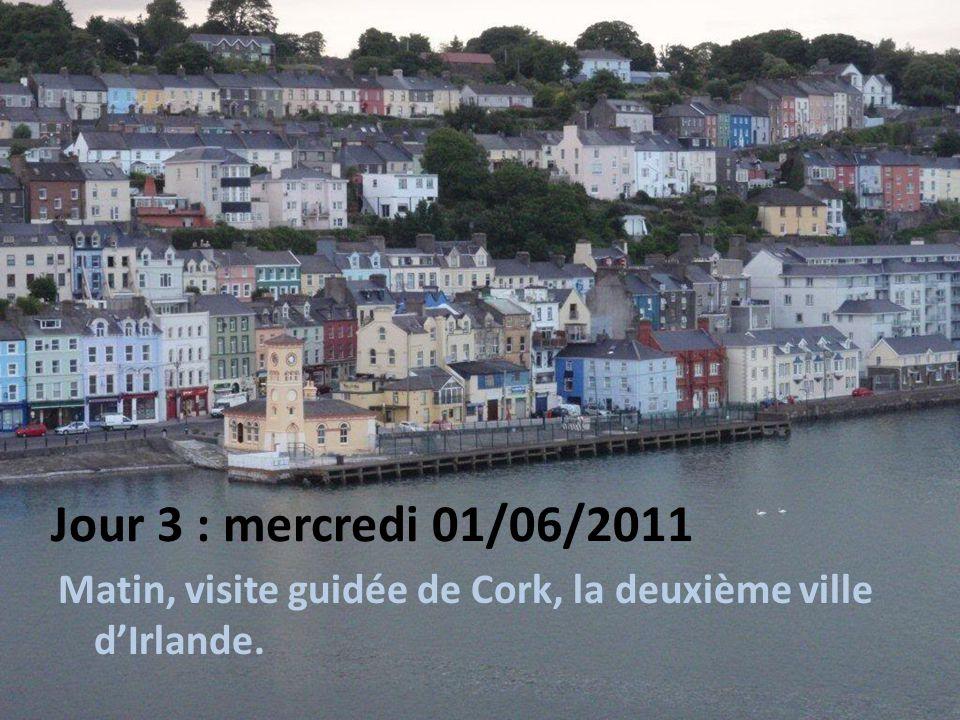 Jour 3 : mercredi 01/06/2011 Matin, visite guidée de Cork, la deuxième ville d'Irlande.