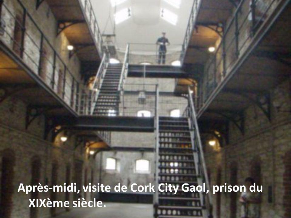 Après-midi, visite de Cork City Gaol, prison du XIXème siècle.