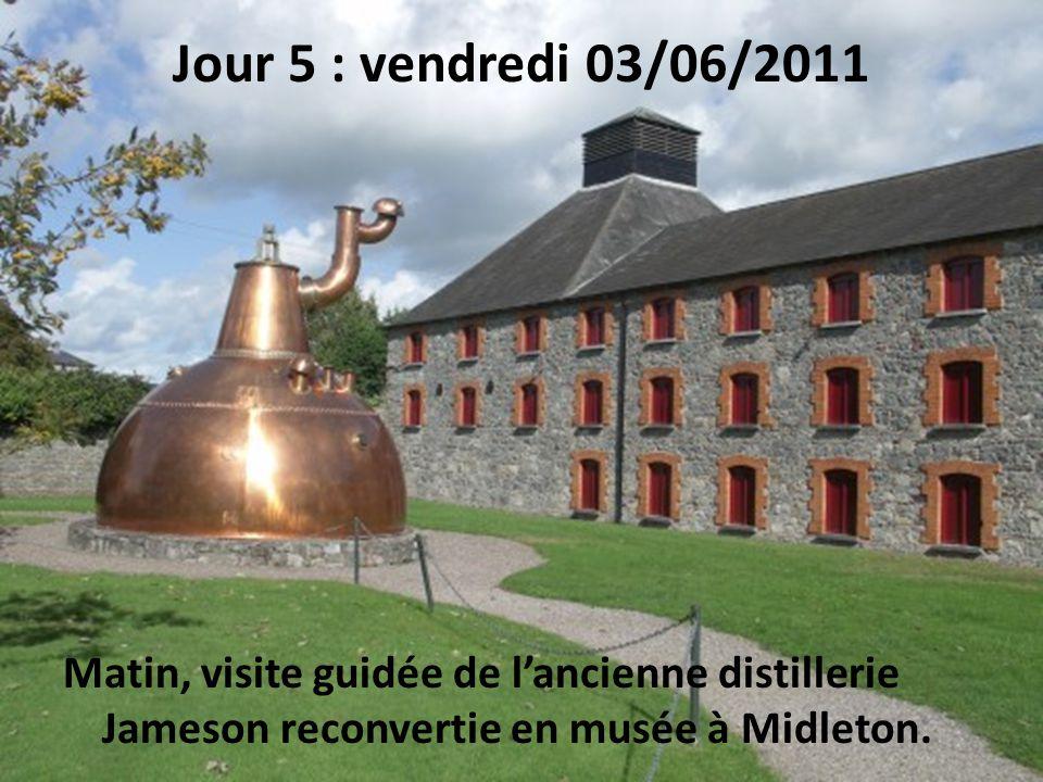 Jour 5 : vendredi 03/06/2011 Matin, visite guidée de l'ancienne distillerie Jameson reconvertie en musée à Midleton.