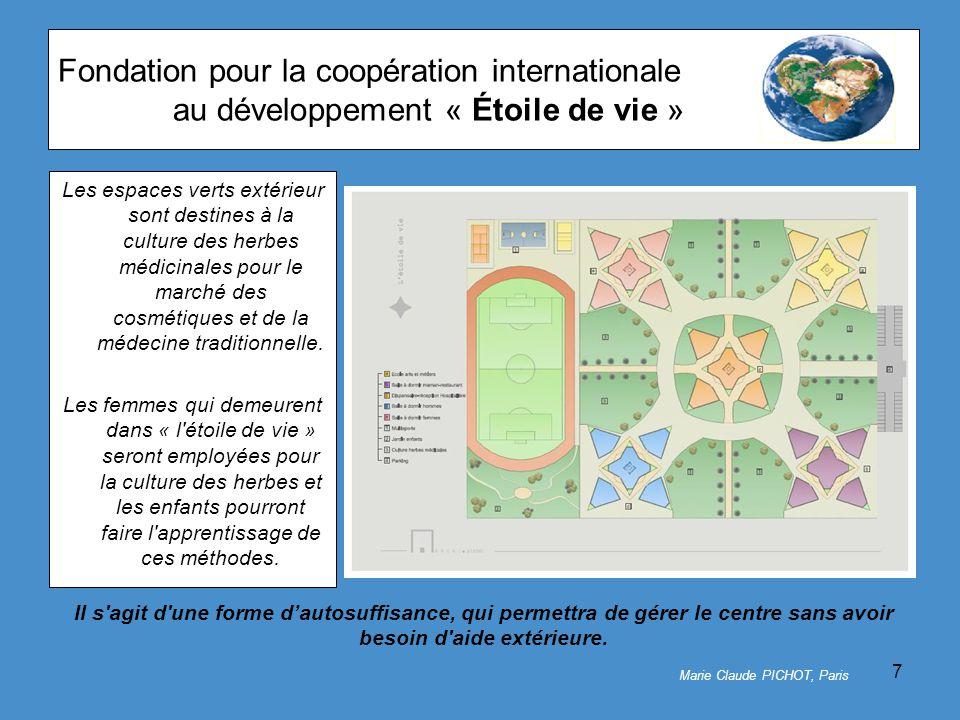7 Fondation pour la coopération internationale au développement « Étoile de vie » Les espaces verts extérieur sont destines à la culture des herbes médicinales pour le marché des cosmétiques et de la médecine traditionnelle.