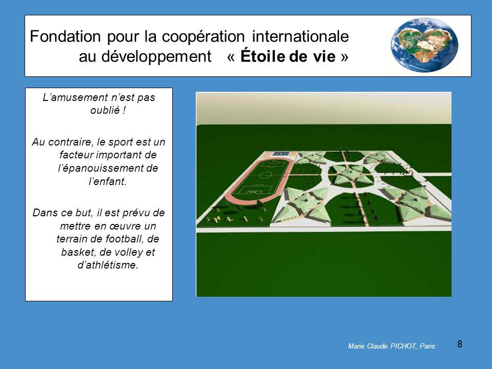 8 Fondation pour la coopération internationale au développement« Étoile de vie » L'amusement n'est pas oublié .