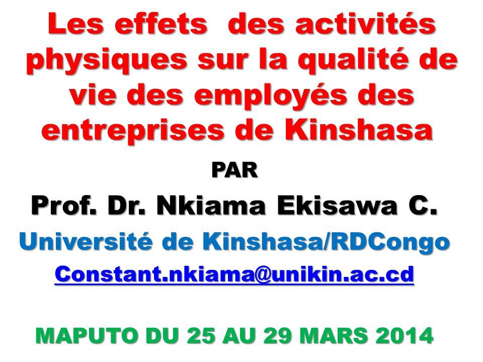 Les effets des activités physiques sur la qualité de vie des employés des entreprises de Kinshasa Les effets des activités physiques sur la qualité de
