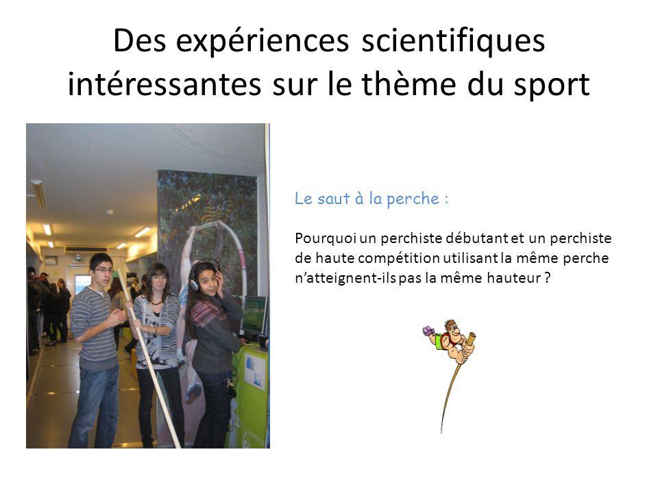 Des expériences scientifiques intéressantes sur le thème du sport Le saut à la perche : Pourquoi un perchiste débutant et un perchiste de haute compétition utilisant la même perche n'atteignent-ils pas la même hauteur