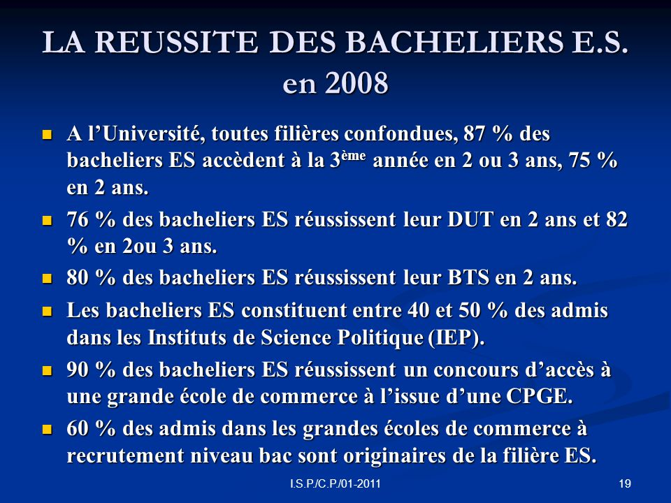 19I.S.P./C.P./01-2011 LA REUSSITE DES BACHELIERS E.S.